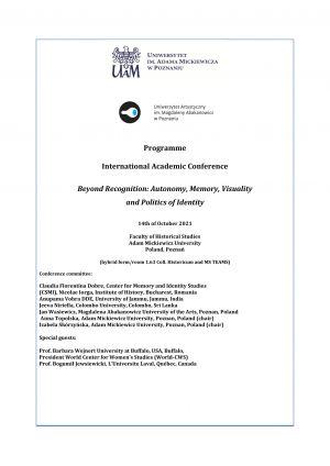 Międzynarodowa konferencja naukowa 'Beyond Recognition: Autonomy, Memory, Visuality and Politics of Identity'