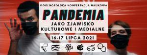 Pandemia jako zjawisko kulturowe i medialne
