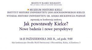 Jak powstały Kielce? Nowe badania i nowe perspektywy. 950-lecie miasta
