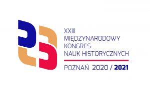 XXIII Międzynarodowy Kongres Nauk Historycznych 2020/2021