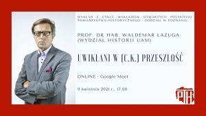 Zaproszenie na wykład prof. Waldemara Łazugi